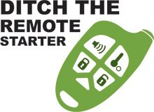 Ditch the remote starter