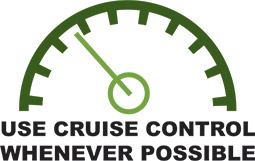 Use cruise control whenever possible